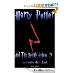 Harry Potter and the Deathly Hallows (Part Two) The Interactive Quiz Book