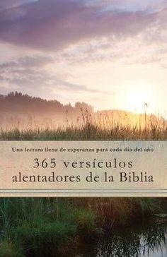 365 Versículos Alentadores de la Biblia (365 Encouraging Verses of the Bible)