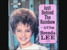 """""""Just Behind the Rainbow"""" charted in the Top 5 in San Angelo, Texas in November 1964 and in the Top 30 in Honolulu, Hawaii. Names Beginning With L, Brenda Lee, My Youth, Motown, Behind, Pop Music, Country Music, Cloud, Rainbow"""