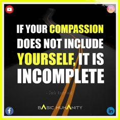 Jack Kornfield, Humanity Quotes, Compassion, Entrepreneurship, Motivational Quotes, Spirituality, Politics, Journey, Relationship