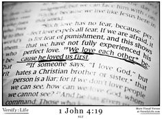 """""""We love each other because he loved us first."""" 1 John 4:19 #bible"""
