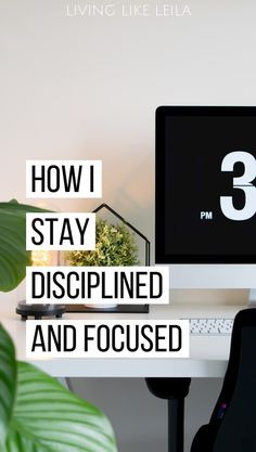 How I stay disciplined and focused – Live like Leila – Inspiration to reach your full potential – TOP 5 Habit Building Tips Leadership Development, Self Development, Personal Development, Self Discipline, How To Plan, How To Get, How To Focus, Time Management Tips, Stay Focused