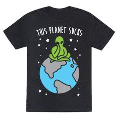 "Escape all of the negative on earth and show the world your sassy alien self with this space lover design featuring the text ""This Planet Sucks"" with an illustration of a bored alien on earth! Perfect for an alien lover, alien humor, space gifts, space alien, and wanting to move to space when everything sucks."