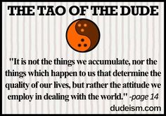 The Dude Abides. #dudeism