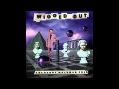 Randy Waldman Trio - Wigged Out Full Album [HQ Audio]