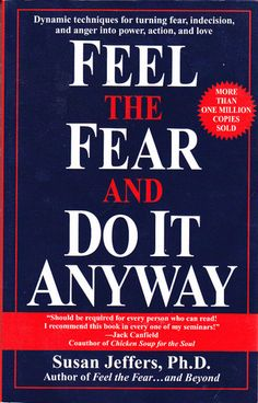 25 Self-Improvement Books That Will Make You A Better Person--Jeffers gives a no-nonsense approach to overcoming fear in any area of life. While there may not be a way to eliminate it, we can act despite fear. This book will help you move away from a victim mentality and into a place of power.
