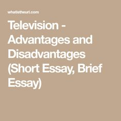 Television - Advantages and Disadvantages (Short Essay, Brief Essay) Basic Sentence Pattern, Short Essay, English Language, Sentences, Education, Frases, English People, English, Onderwijs