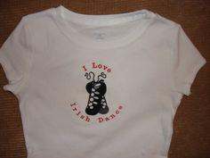 I Love Irish Dance Tshirt by AuntieJanesPersonalT on Etsy, $18.00
