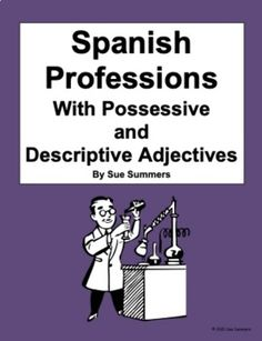 Spanish Professions with Possessive and Descriptive Adjectives by Sue Summers Spanish Grammar, Spanish Vocabulary, Learning Spanish, Say Hello, Languages, How To Become, Gender, Politics, Teacher