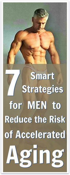 7 Smart Strategies Reduce Risk of Accelerated Aging in Men http://overfiftyandfit.com/reduce-accelerated-aging-risk/ via @danenow