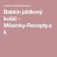 Babkin jablkový koláč - Mňamky-Recepty.sk