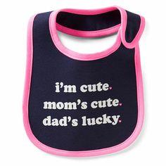 """i'm cute. mom's cute. dad's lucky."" Carter's teething bib."