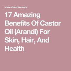 17 Amazing Benefits Of Castor Oil (Arandi) For Skin, Hair, And Health Benefits Of Fennel, Chamomile Tea Benefits, Guava Benefits, Castor Oil Benefits, Banana Benefits, Chamomile Oil, Millet Benefits, B12 Benefits, Calendula Oil