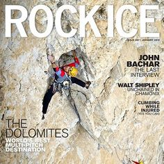 Rock & Ice magazine will spark inspiration for new trips, new role models, and keep you in the know about what's hot in rock, ice and mixed climbing.  Based out of Colorado, but with an international feel.  Full-length articles, quality photo-journalism, the required gear reviews, online digital editions (1 issue behind) and a luscious over-sized print edition.  Appeals to the advanced climber and the beginner living vicariously.  ($29.95/8 issues print).