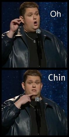 "Ralphie May pronouncing ""ocean"" like some ghetto people he overheard while at the movies. Funny comedian."