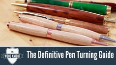 The Definitive Pen Turning Guide - YouTube
