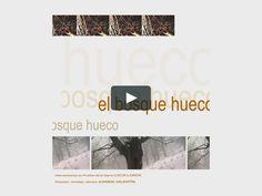 """""""EL BOSQUE HUECO"""" es un proyecto de creación audiovisual que remarca los valores paisajísticos, culturales y estéticos de un paisaje…"""