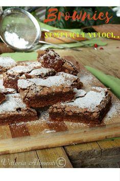 Brownies semplici e golosi |Trenette, pennette e un qb di fantasia