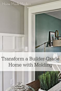 Home Made Modern: Transform a Builder-Grade Home with Trim