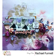Kaisercraft Misty Mountains Collection is being featured this week on our blog by Rachael Funnell. To get us started, we have this absolutely stunning layout titled 'Beautiful'.