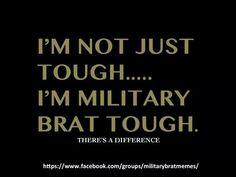 Military Brat Tough
