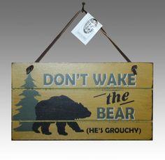 Don't Wake The Bear Sign #SicEm