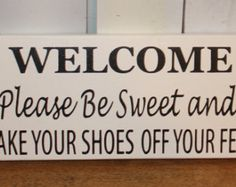 60 Best No Shoes Sign Images On Pinterest Diy Ideas For Home Future House And Good
