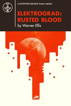 My New Ebook – ELEKTROGRAD: RUSTED BLOOD - MORNING COMPUTER: http://bit.ly/1DMjuj2