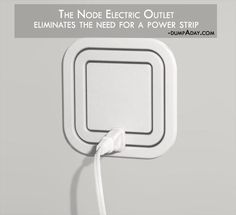 eliminate power-strips (mostly) with the Node Electric outlet Simple Ideas That Are Borderline Genius – 21 Pics