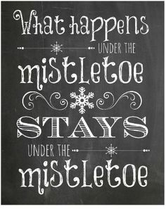 (Maybe hang over our bed with some mistletoe? )Chalkboard art is hot, hot, hot this year! FREE Mistletoe Chalkboard Printable - click through, print and frame for yourself or give as a gift! Merry Little Christmas, Christmas Signs, All Things Christmas, Winter Christmas, Christmas Holidays, Christmas Pictures, Christmas Doodles, Christmas Ideas, Christmas Humor