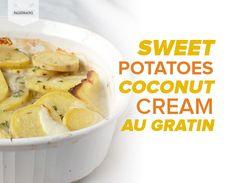 Sweet Potatoes Coconut Cream Au Gratin