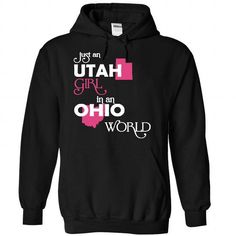 (Utah001) Just An Utah Girl In A Ohio World #hoodie #Tshirt