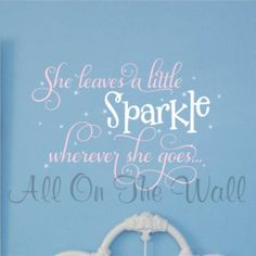Girls Room Nursery Wall Decal Saying Baby Girl Vinyl She Leaves  A Little Sparkle