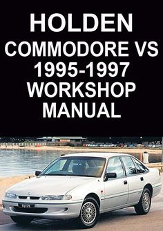 21 best holden car manuals direct images on pinterest rh pinterest com Holden Commodore VP holden commodore owners manual