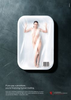 Against humain trading - Lutte contre l'esclavagisme sexuel | #ads #adv #marketing #creative #publicité #awareness #print #poster #advertising #campaign < repinned by www.BlickeDeeler.de | Have a look on www.Printwerbung-Hamburg.de