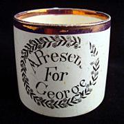 Creamware Child's Mug ~ A Present for George 1820 Childrens Tea Sets, Popular Art, Pottery Mugs, Antique China, Dinner Sets, Cake Plates, Antique Toys, Earthenware, Candle Jars