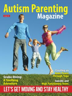 Features: +Creating Inner Peace -The Benefits of Yoga for Children with Autism Spectrum Disorder +Children Making the Difference +Top 10 Benefits of Organized Recreation Programs for Children with Autism +A Father's View of Autism -The Very Opposite of Disability +Kickboxing Therapy Creates Everlasting Bonds +The Best Five Seconds +Scuba Diving: A Soothing Adventure +Tips on How to Improve the Health and Happiness of Our Children on the Spectrum +Many many more.