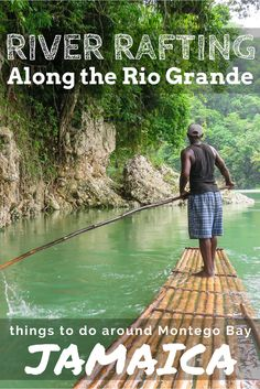 River Rafting down the Rio Grande River in Jamaica, close to Montego Bay; Jamaica river rafting is one of the top things to do in Ocho Rios. Escape the confines of your hotel resort in Ocho Rios or Montego Bay and experience the true beauty of the island of Jamaica.