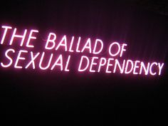 'The Ballad of Sexual Dependency' Neon - Photography by Nan Goldin