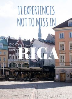 11 Experiences Not To Miss in and around Riga