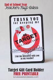 Landee See, Landee Do: Teacher Gift Idea: Printable Target Gift Card Holder