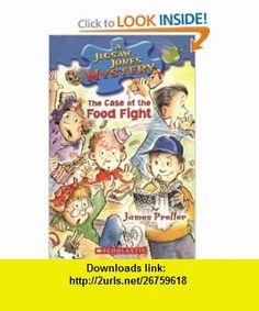 The Case of the Food Fight (Jigsaw Jones Mystery, No. 28) (9780439678070) James Preller, Jamie Smith , ISBN-10: 0439678072  , ISBN-13: 978-0439678070 ,  , tutorials , pdf , ebook , torrent , downloads , rapidshare , filesonic , hotfile , megaupload , fileserve