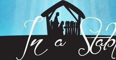 LDS ACTIVITY IDEAS: In A Stable - Ward Christmas Celebration. Church Christmas Party idea, centered around the Savior.