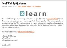 At Leeds City College we've recently purchased a couple of licences to xLearn Text Wall Service. Leeds City, City College, Wall, Blog, Text Posts, Walls, Blogging