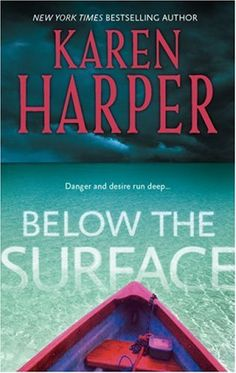 Below the Surface by Karen Harper, http://www.amazon.com/dp/B00134D6TY/ref=cm_sw_r_pi_dp_Pw1Lpb0YS0G2Y