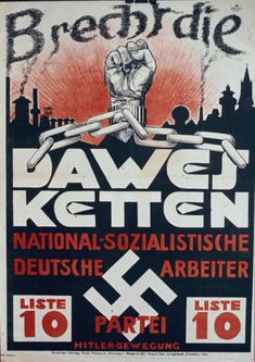 """This is a poster for the April 1929 provincial election in Saxony. The Dawes Plan was an international agreement dealing with the matter of German reparations payments from World War I. The caption reads: """"Break the Dawes Chains."""" Courtesy of Dr. Robert D. Brooks."""