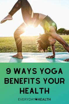 Yoga offers many benefits for your health.