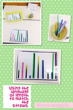 Develop the language of length by matching different lengths of straws.