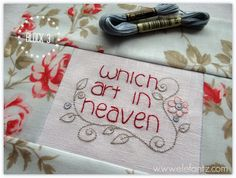 """I'm sharing block 3 today, """"which art in heaven"""". It's been a beautiful experience, to stitch this prayer. Embroidery Patterns, Hand Embroidery, Machine Embroidery, Quilt Patterns, Prayer Wall, Lord's Prayer, Sewing Cards, Quilting Projects, Hand Stitching"""