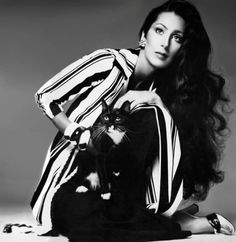 Cher- she has been one of my favorites since I was a little girl...hello...my long black hair!